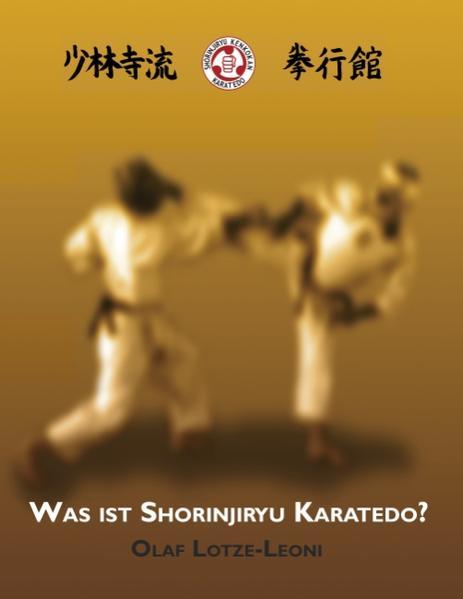 Was ist Shorinjiryu Karatedo? als Buch (kartoniert)