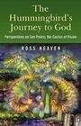 The Hummingbird's Journey to God