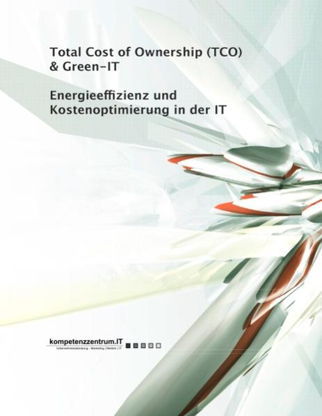 Energieeffizienz und Kostenoptimierung in der IT als Buch
