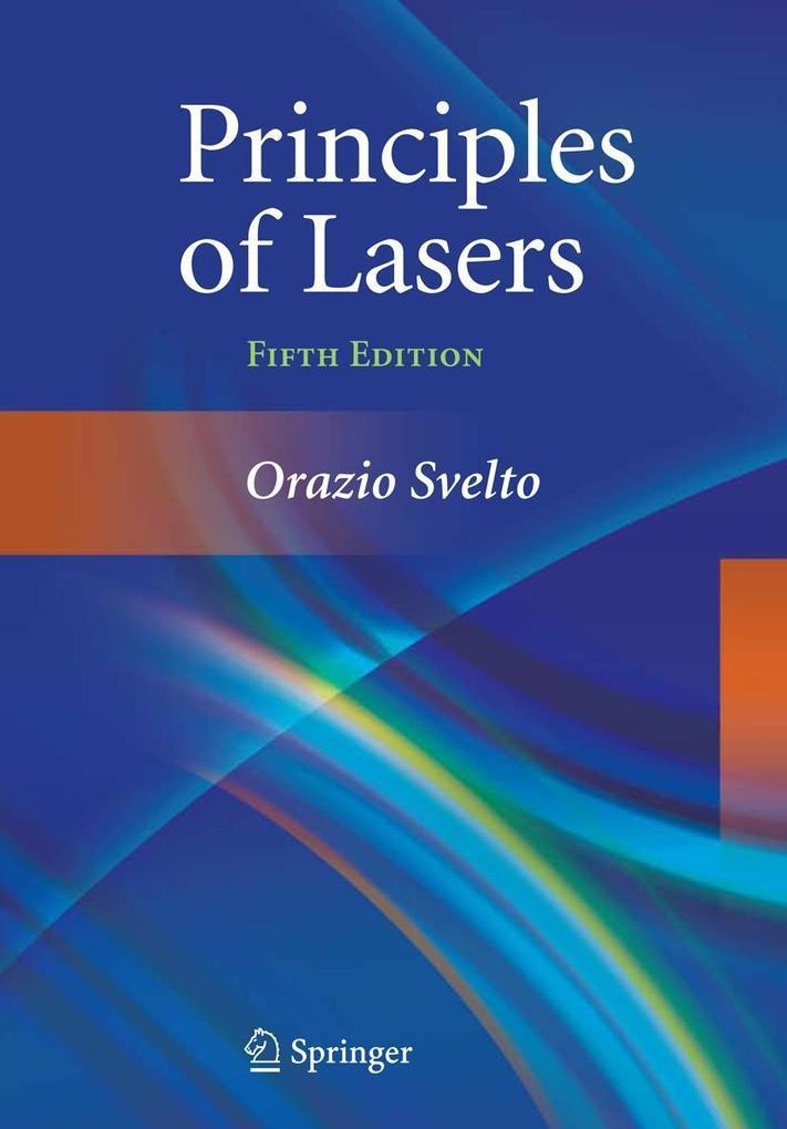 Principles of Lasers als Buch von Orazio Svelto