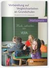 Vorbereitung auf Vergleichsarbeiten an Grundschulen. Zahlenaufgaben, Geometrieaufgaben und Sachaufgaben
