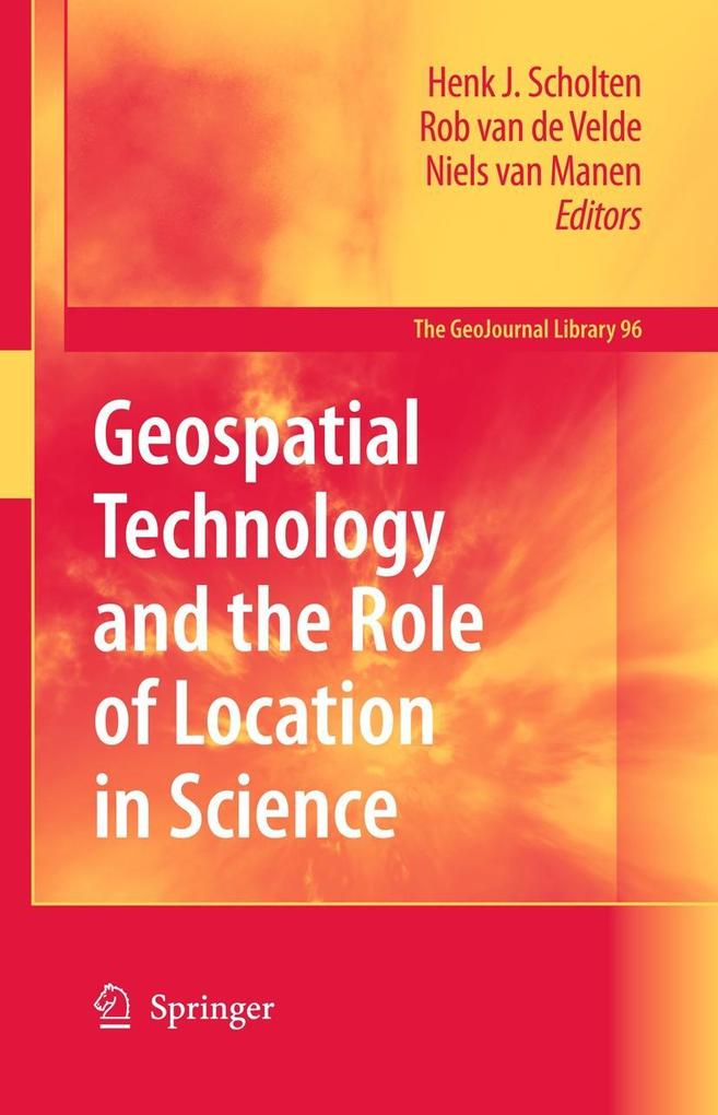 Geospatial Technology and the Role of Location in Science als Buch von