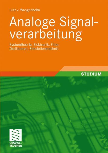 Analoge Signalverarbeitung als Buch von Lutz von Wangenheim