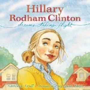 Hillary Rodham Clinton als eBook von Kathleen Krull - Simon + Schuster Inc.