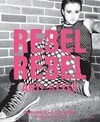 Rebel, Rebel: Anti-Style