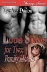 Love Slave for Two: Family Matters [Love Slave for Two, Book 2] (Siren Menage Amour 71)