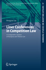 Liner Conferences in Competition Law