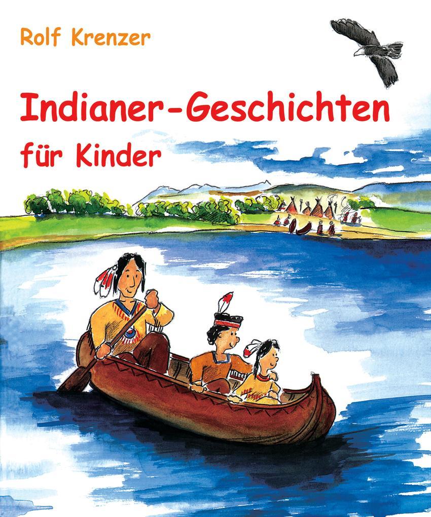 Indianer-Geschichten für Kinder als eBook