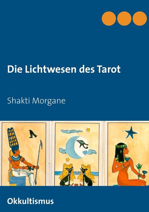 Die Lichtwesen des Tarot als Buch