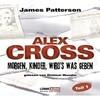 Alex Cross, Folge 1: Morgen, Kinder, wird's was geben
