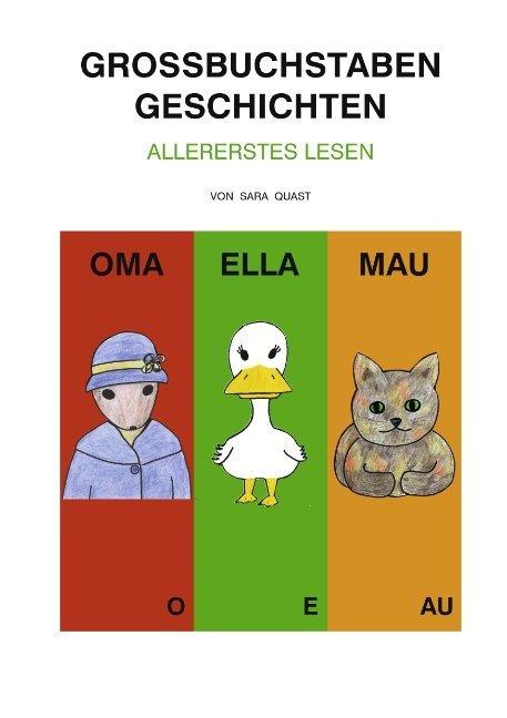 Großbuchstaben Geschichten als Buch von Sara Quast