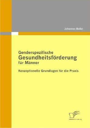 Genderspezifische Gesundheitsförderung für Männer als Buch