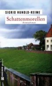 Schattenmorellen als eBook von Sigrid Hunold-Reime