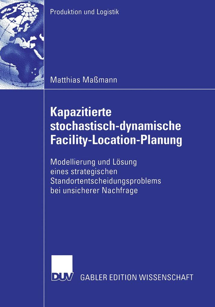 Kapazitierte stochastisch-dynamische Facility-Location-Planung als eBook