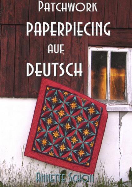 Patchwork, Paper Piecing auf Deutsch als Buch von Annette Schon