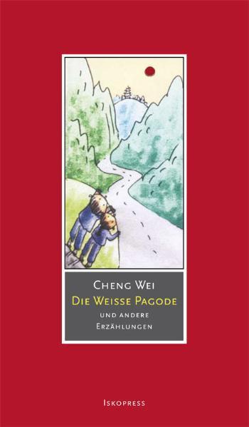 Die weiße Pagode als Buch von Cheng Wei