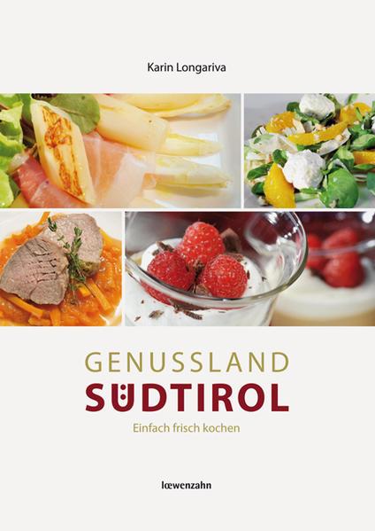 Genussland Südtirol als Buch