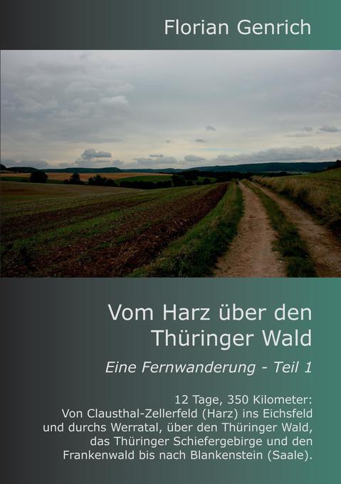 Vom Harz über den Thüringer Wald als Buch