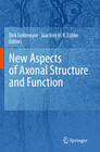 New Aspects of Axonal Structure and Function