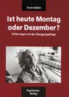 Ist heute Montag oder Dezember / Verwirrt nicht die Verwirrten. Böhm-Paket