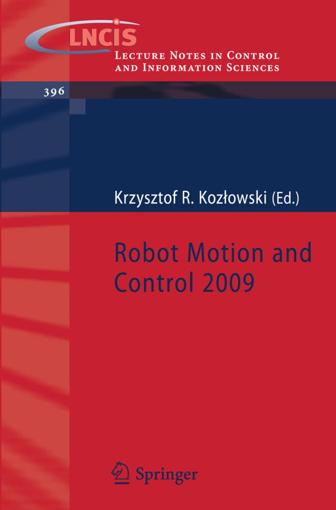 Robot Motion and Control 2009 als Buch von
