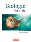 Biologie Oberstufe Hessen und Nordrhein-Westfalen. Einführungsphase. Schülerbuch