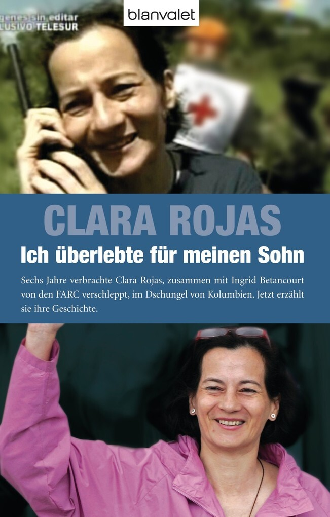 Ich überlebte für meinen Sohn als eBook von Clara Rojas
