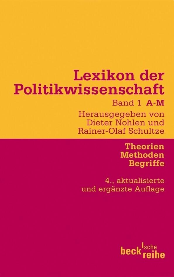 Lexikon der Politikwissenschaft Bd. 1: A-M als Taschenbuch