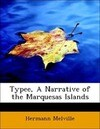 Typee, A Narrative of the Marquesas Islands
