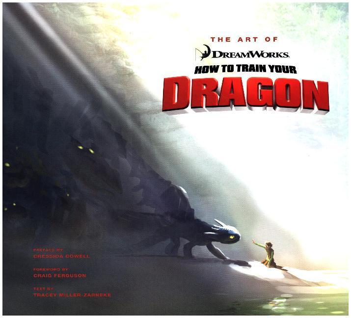 The Art of How to Train Your Dragon als Buch von Tracey Miller-Zarneke