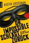 Dr. Impossible schlägt zurück