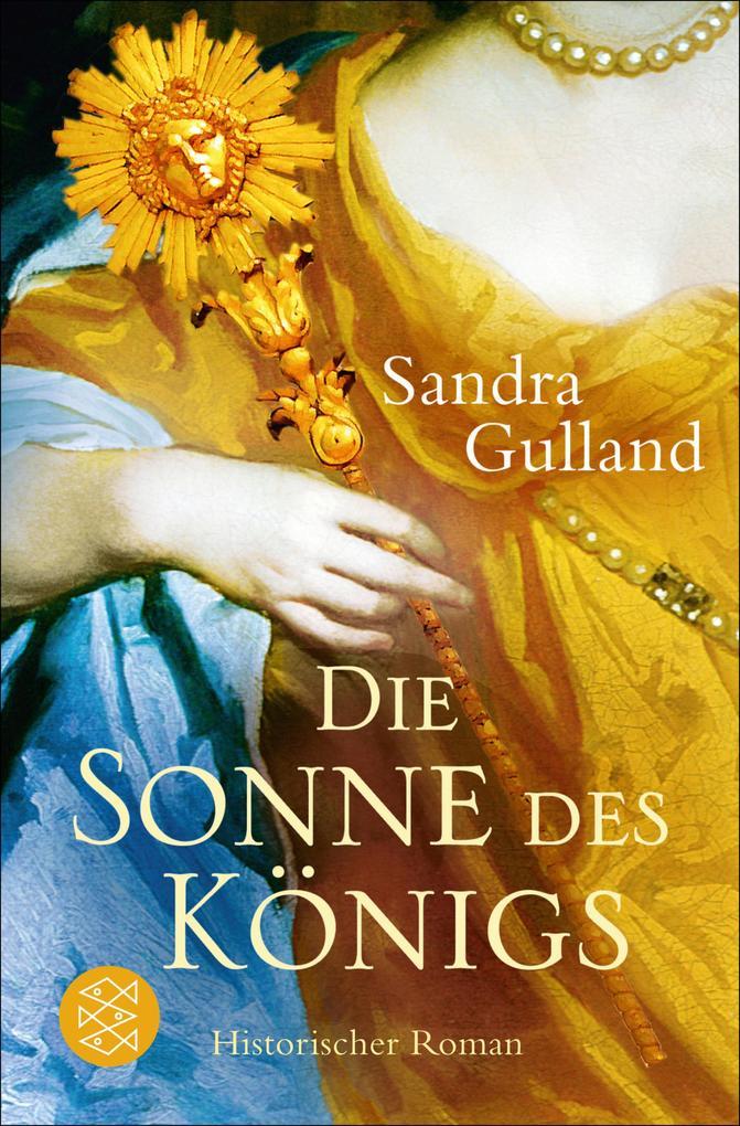 Die Sonne des Königs als eBook von Sandra Gulland