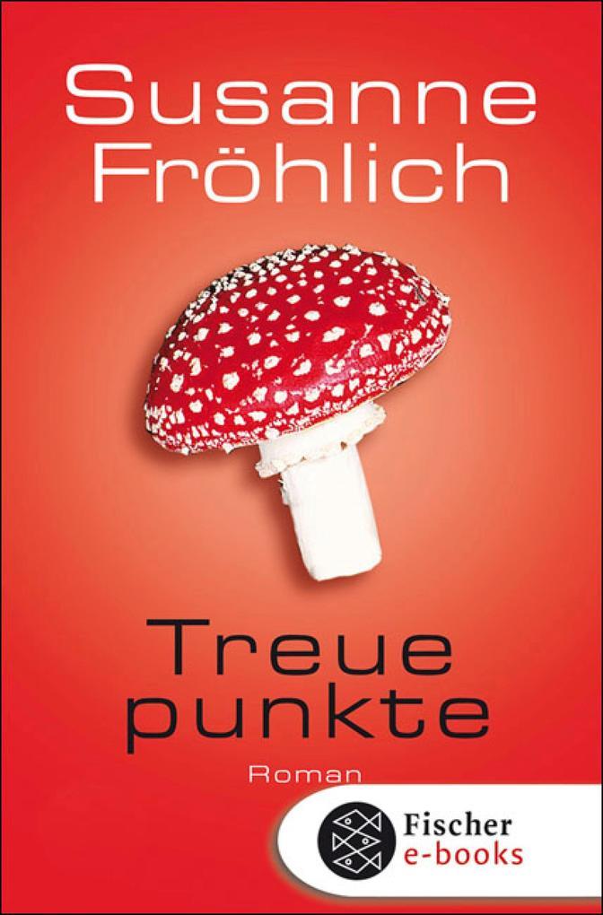 Treuepunkte als eBook von Susanne Fröhlich