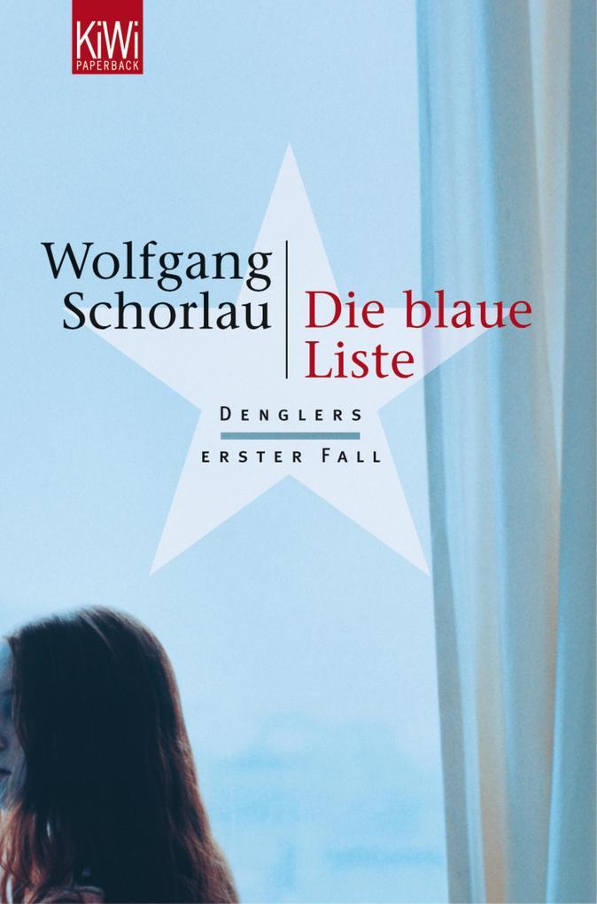Die blaue Liste als eBook von Wolfgang Schorlau
