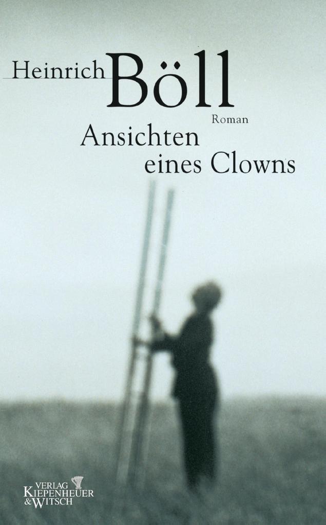 Ansichten eines Clowns als eBook von Heinrich Böll