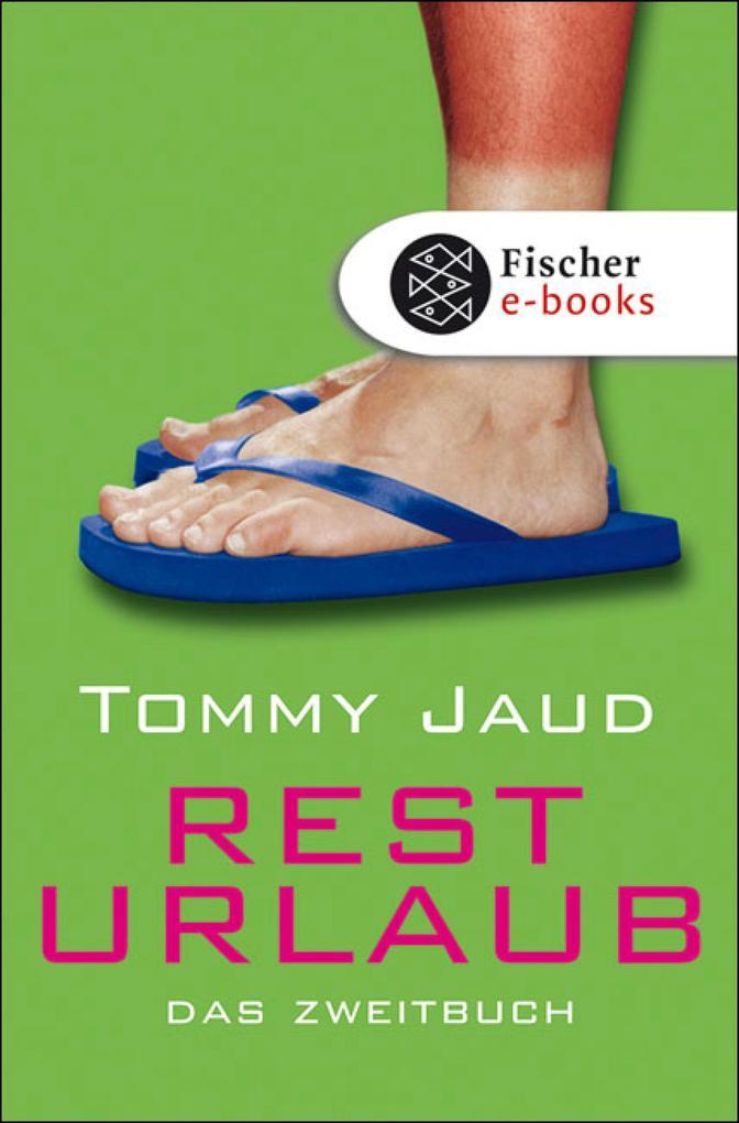 Resturlaub als eBook von Tommy Jaud