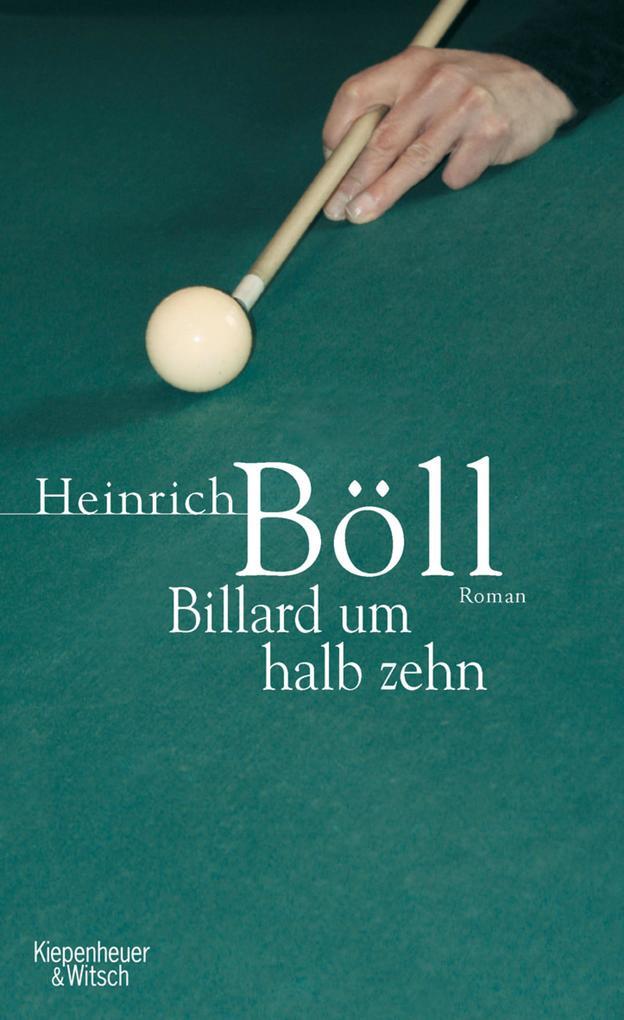 Billard um halb zehn als eBook von Heinrich Böll