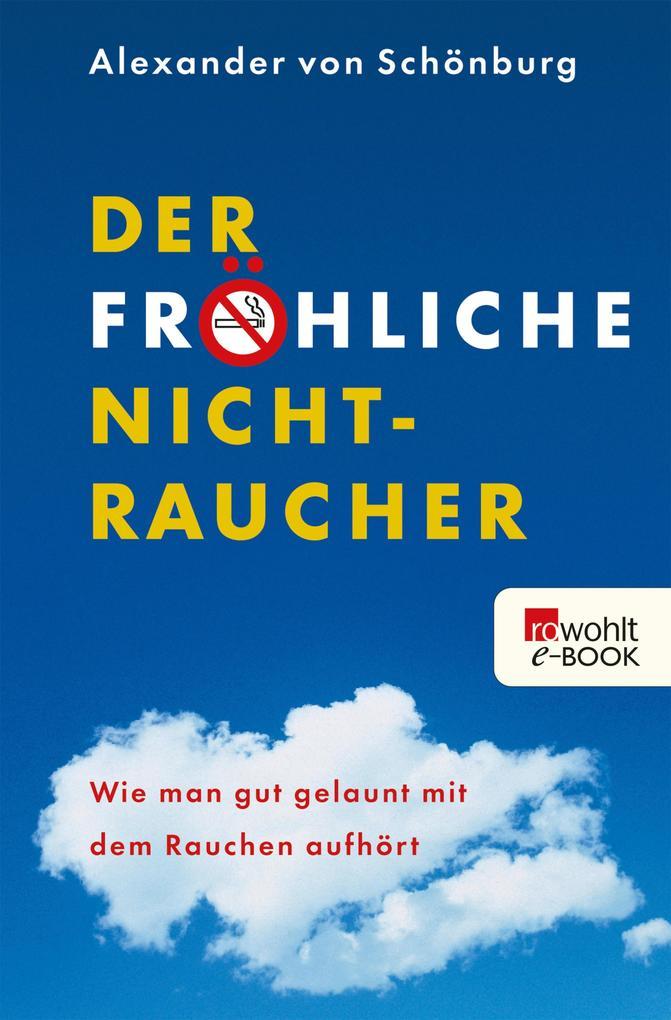 Der fröhliche Nichtraucher als eBook