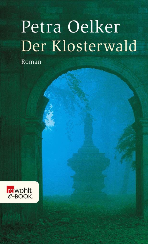 Der Klosterwald als eBook epub