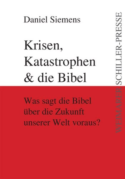 Krisen, Katastrophen und die Bibel als Buch