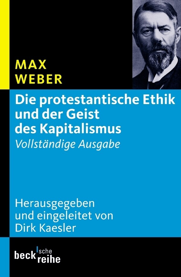 Die protestantische Ethik und der Geist des Kapitalismus als Taschenbuch