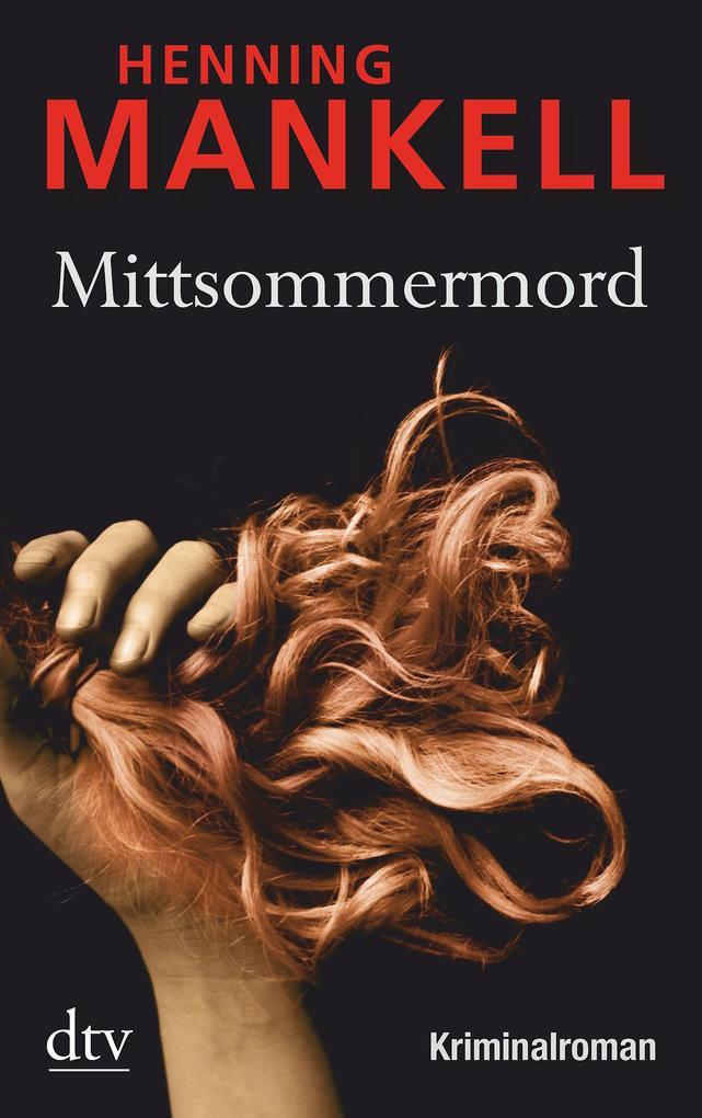 Mittsommermord als Taschenbuch von Henning Mankell