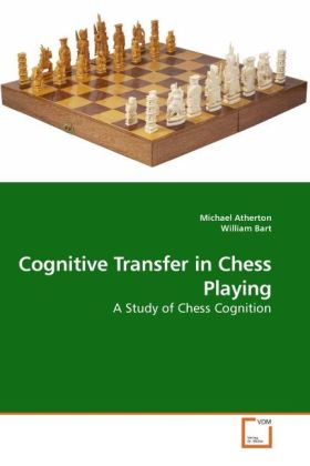 Cognitive Transfer in Chess Playing als Buch vo...