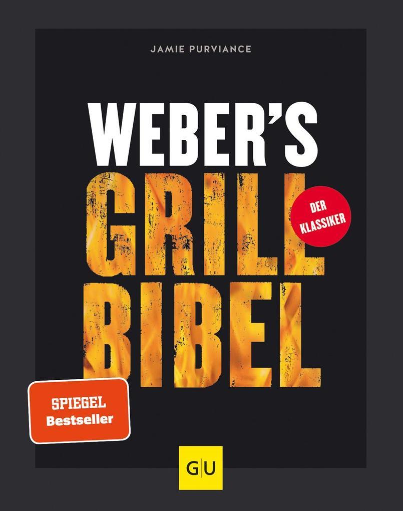 Weber's Grillbibel als Buch