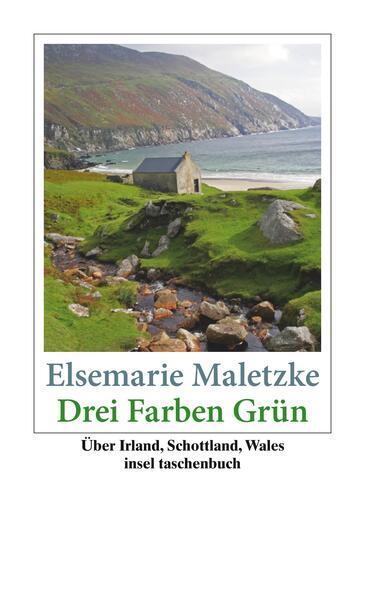 Drei Farben Grün als Taschenbuch von Elsemarie Maletzke