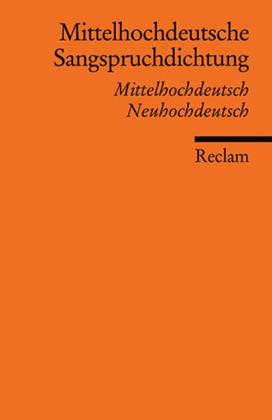 Mittelhochdeutsche Sangspruchdichtung des 13. Jahrhunderts als Taschenbuch von