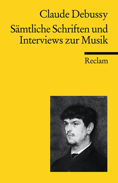 Sämtliche Schriften und Interviews zur Musik al...