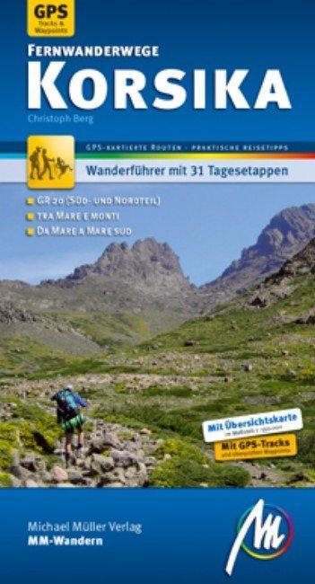 Korsika Fernwanderwege - GR20 - Mare e Mondi - Mare a Mare Süd - Mare e Mondi Nord als Buch