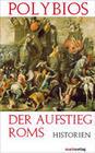 Der Aufstieg Roms - Historien