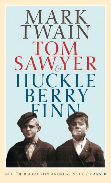 Tom Sawyer & Huckleberry Finn als Buch von Mark Twain